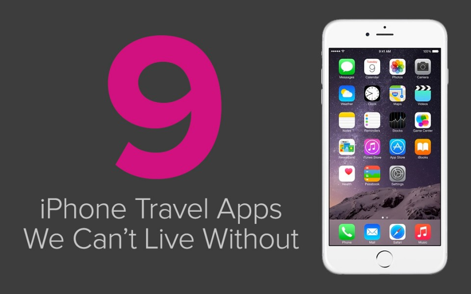 travel apps for iphone our top 9 recommended iphone travel apps just globetrotting 16301