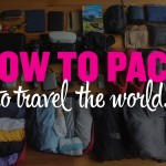 How to pack to travel the world.