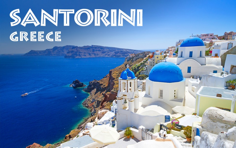 Santorini, Greece Travel Guide - Top Things To Do