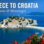 Greece to Croatia Road Trip
