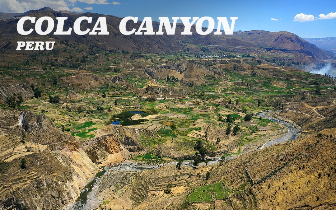 Exploring the Colca Canyon, Peru
