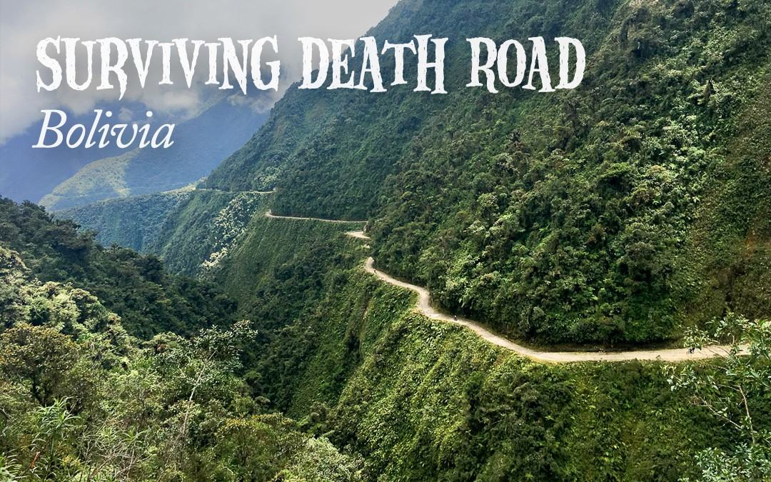 Surviving the Death Road, Bolivia