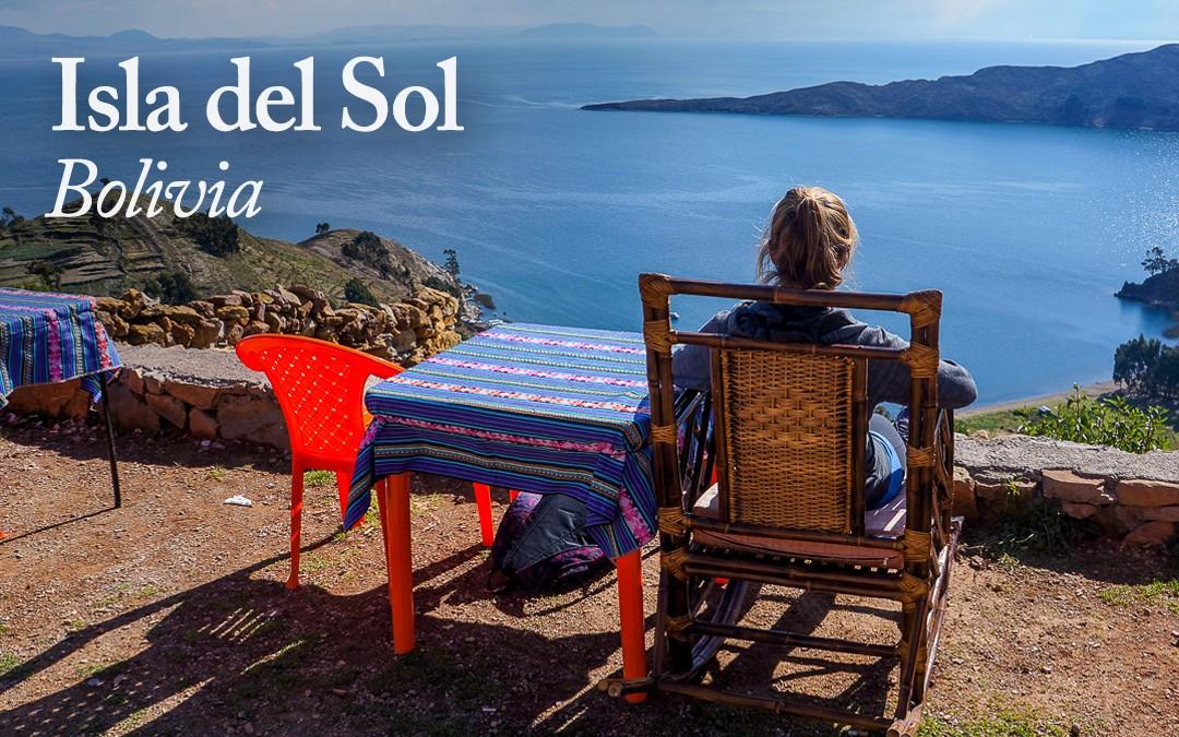 A Quick Getaway to Isla Del Sol, Bolivia