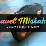 Travel Mistakes - Part 1
