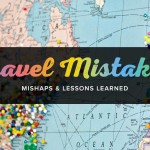 Travel Mistakes Part 2