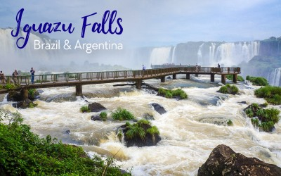 The Ultimate Guide to Visiting Iguazu Falls