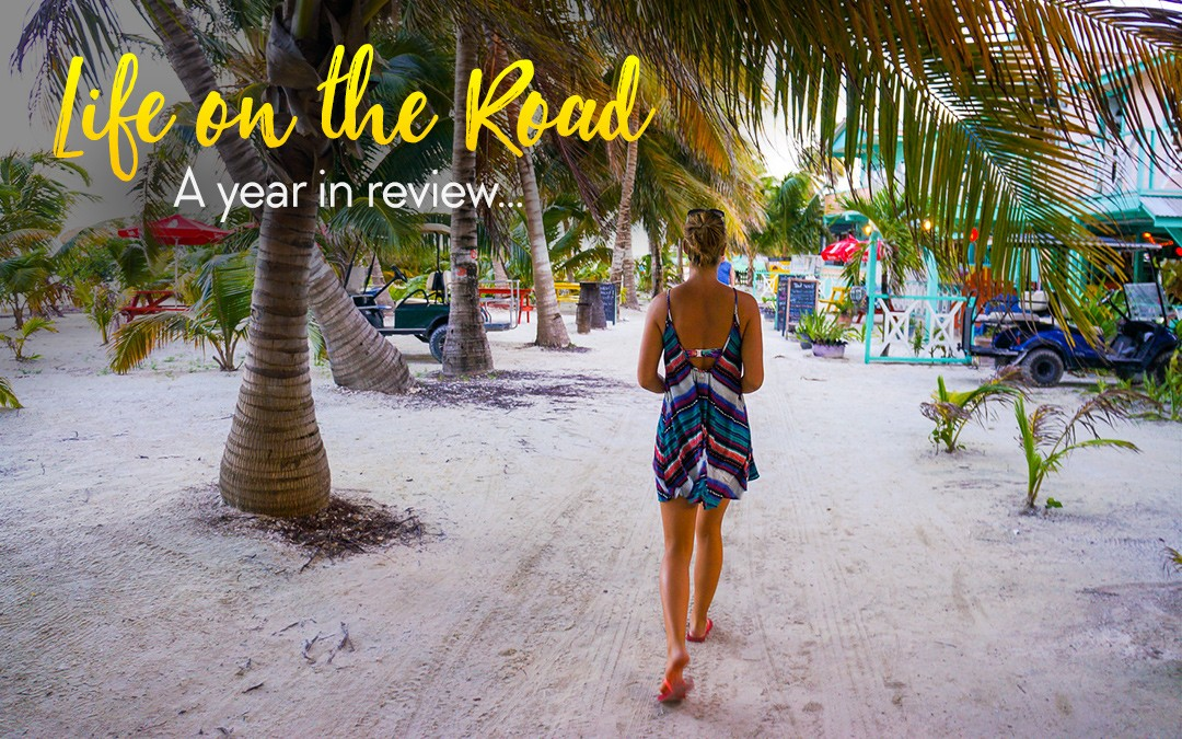 Life on the Road: A Year In Review