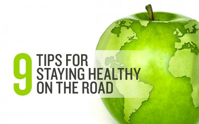 9 Tips for Staying Healthy on the Road