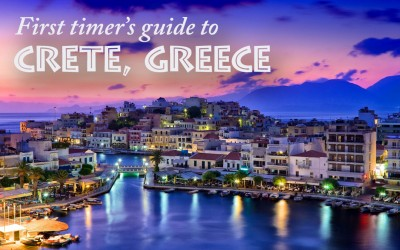 First Timer's Guide to Crete, Greece