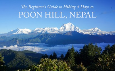 The Beginner's Guide to Hiking Poon Hill, Nepal (4 Day Trek)
