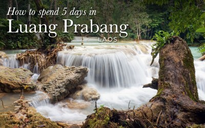 How to Spend 5 days in Luang Prabang, Laos