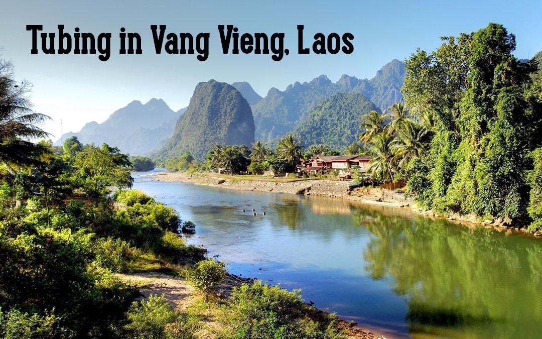 river tubing in vang vieng backpacker guide just globetrotting