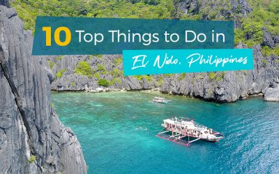 10 Top Things to do in El Nido, Philippines