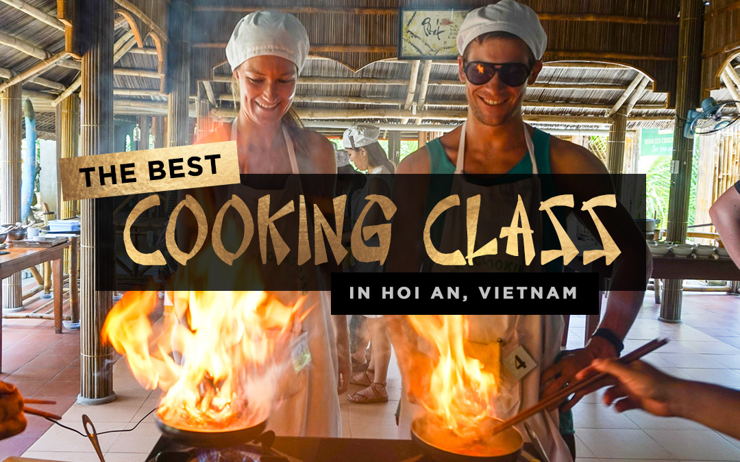 The Best Cooking Class in Hoi An, Vietnam