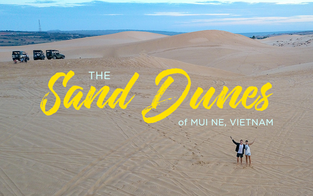 Exploring the Sand Dunes in Mui Ne, Vietnam