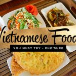 Vietnamese Foods to Try