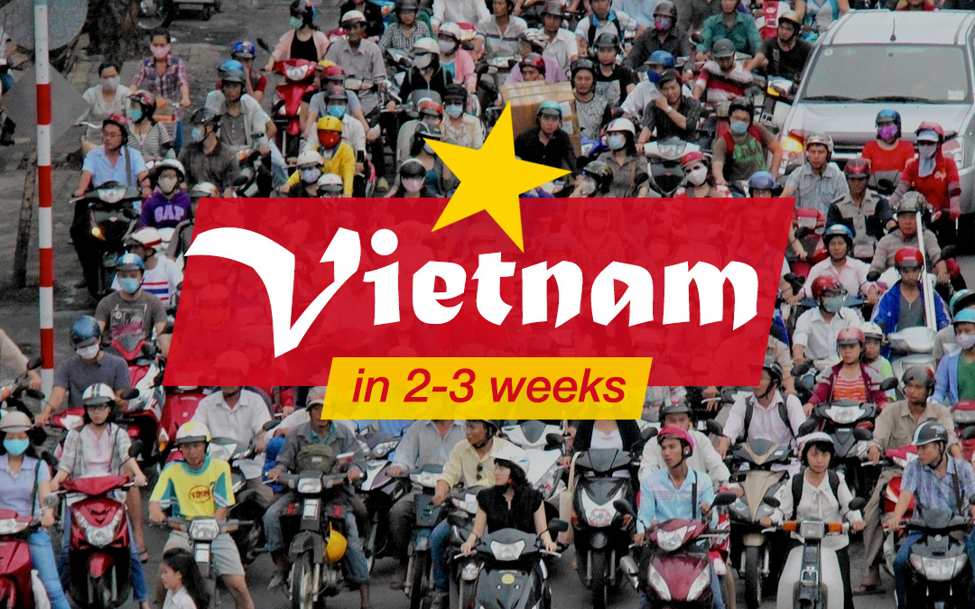 The Ultimate Vietnam Itinerary (2-3 Weeks)
