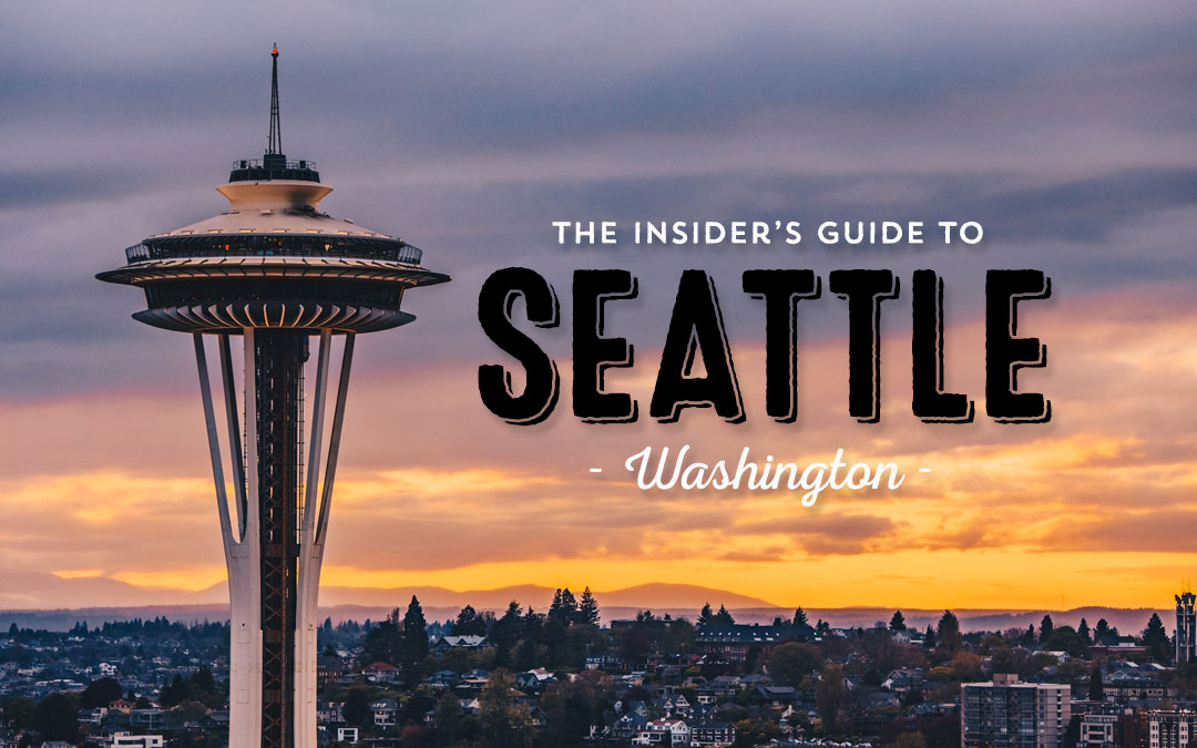 An Insider's Guide to Seattle, Washington