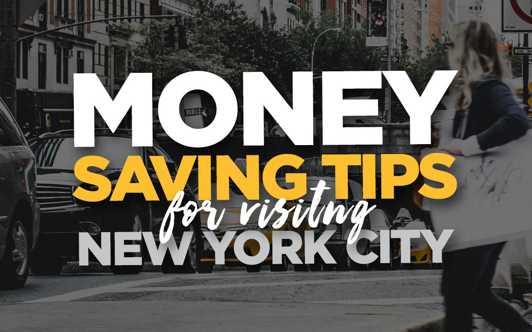 New York City Budget Travel Guide: 15 Money Saving Tips