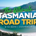 Tasmania Road Trip Guide & Itinerary