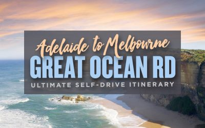 Adelaide to Melbourne via The Great Ocean Road: Ultimate Guide