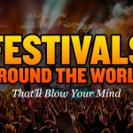 Best Festivals Worldwide