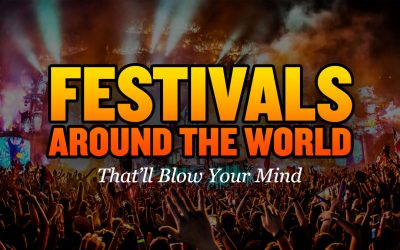 12 Festivals Around The World That'll Blow Your Mind