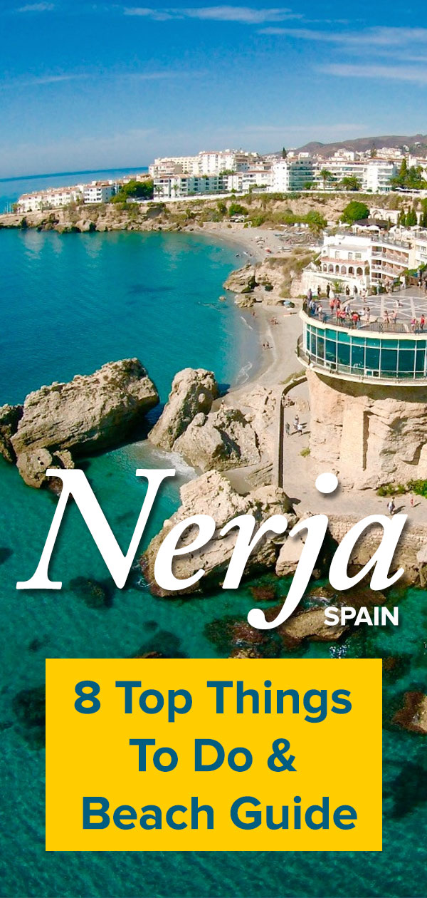 Nerja Spain Top Things to do & Beach Guide