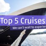 TOp Cruises