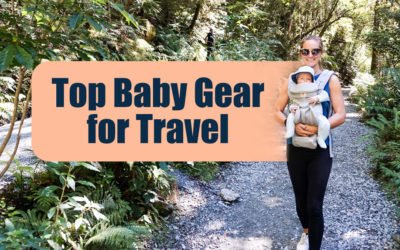 10 Essential Baby Travel Items to Pack on Your Family Holiday
