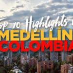 Medellin Colombia Guide